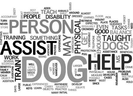 BENEFITS OF ASSIST DOGS TEXT WORD CLOUD CONCEPT