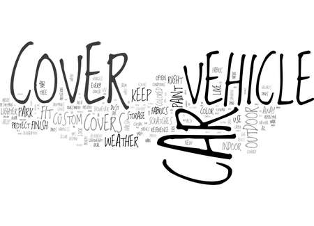 BENEFITS OF CAR COVERS HOW CAN THEY PROTECT YOUR INVESTMENT TEXT WORD CLOUD CONCEPT Stok Fotoğraf - 79579926