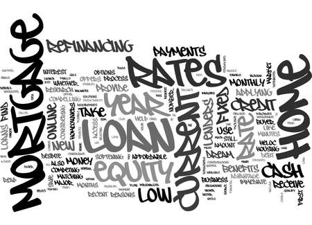 despite: BENEFITS OF CURRENT YEAR MORTGAGE RATES TEXT WORD CLOUD CONCEPT