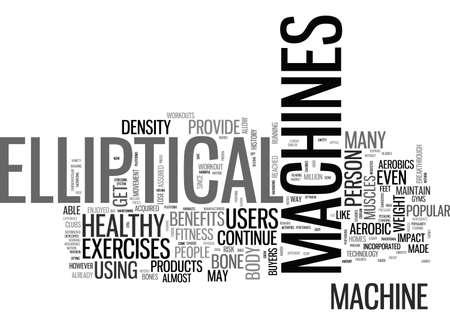 BENEFITS OF ELLIPTICAL MACHINES TEXT WORD CLOUD CONCEPT