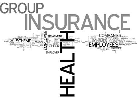 BENEFITS OF GROUP HEALTH INSURANCE TEXT WORD CLOUD CONCEPT Иллюстрация