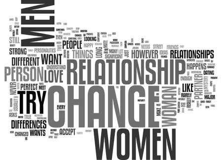 anyone: WHY DO WOMEN WANT TO CHANGE THEIR PARTNER TEXT WORD CLOUD CONCEPT