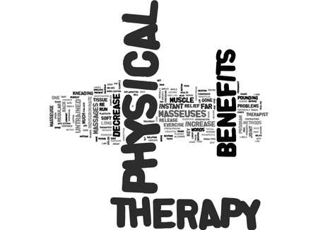 BENEFITS OF PHYSICAL THERAPY TEXT WORD CLOUD CONCEPT Иллюстрация