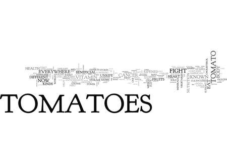 WHY DO YOU NEED TO EAT TOMATOES TEXT WORD CLOUD CONCEPT