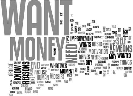 writer: WHY DO YOU WANT MONEY TEXT WORD CLOUD CONCEPT