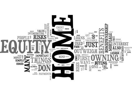 homeownership: BENEFITS TO HOMEOWNERSHIP OUTWEIGH MORTGAGE RISKS TEXT WORD CLOUD CONCEPT