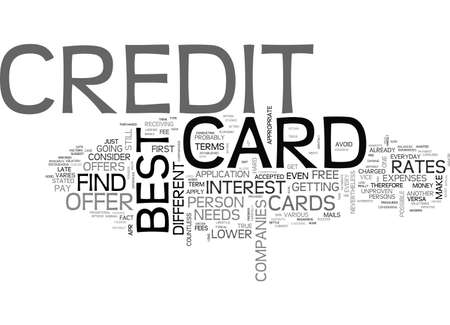 BEST CREDIT CARD OFFER IS STILL POSSIBLE TEXT WORD CLOUD CONCEPT