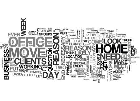 YOUR HOME OFFICE STAY PUT OR MOVE OUT TEXT WORD CLOUD CONCEPT