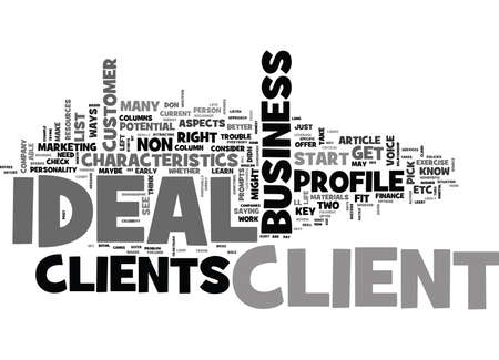 YOUR IDEAL CLIENT TEXT WORD CLOUD CONCEPT Vettoriali