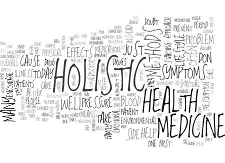 WHAT IS HOLISTIC MEDICINE TEXT WORD CLOUD CONCEPT