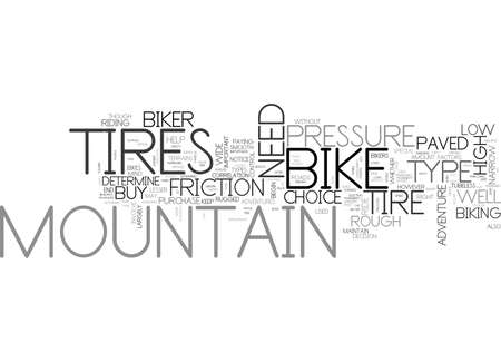 WHAT ARE THE FACTORS WHICH DETERMINE YOUR MOUNTAIN BIKE TIRES TEXT WORD CLOUD CONCEPT  イラスト・ベクター素材