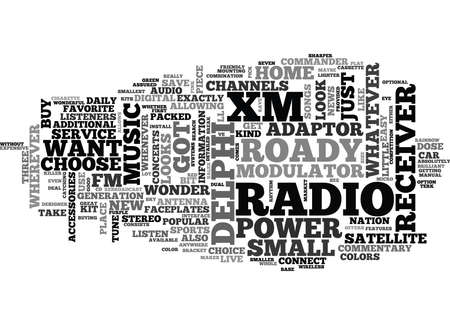 WHAT ARE THE FEATURES OF DELPHI XM ROADY RADIO TEXT WORD CLOUD CONCEPT