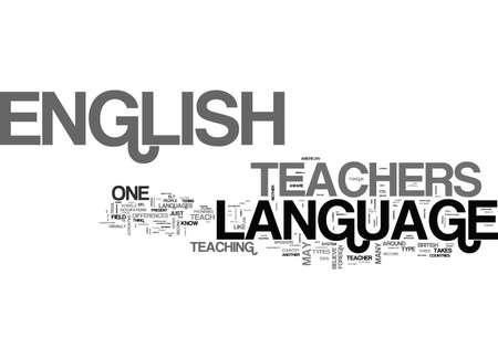WHAT ARE THE REQUIREMENTS FOR ENGLISH LANGUAGE TEACHERS TEXT WORD CLOUD CONCEPT