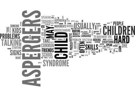 WHAT ARE THE SIGNS OF ASPERGERS SYNDROME TEXT WORD CLOUD CONCEPT