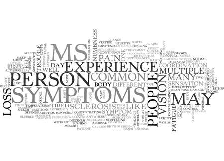 WHAT ARE THE SYMPTOMS OF MULTIPLE SCLEROSIS TEXT WORD CLOUD CONCEPT