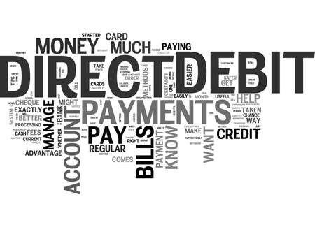 BENEFITS OF DIRECT DEBIT PAYMENTS TEXT WORD CLOUD CONCEPT