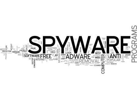 BEST FREE SPYWARE ADWARE REMOVAL TEXT WORD CLOUD CONCEPT