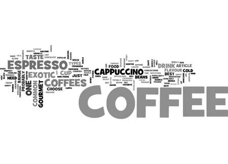 BEST GOURMET COFFEE FROM ESPRESSO TO EXOTIC TEXT WORD CLOUD CONCEPT