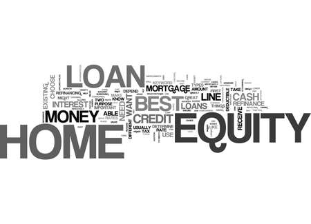 BEST HOME EQUITY LOAN TEXT WORD CLOUD CONCEPT