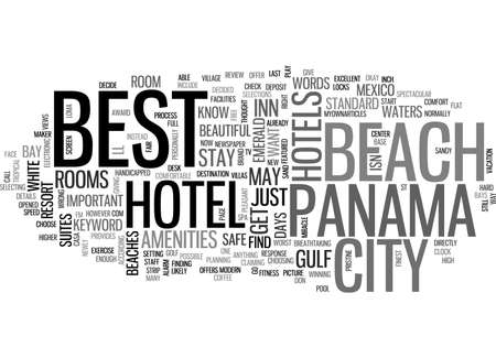 BEST HOTEL IN PANAMA CITY BEACH TEXT WORD CLOUD CONCEPT