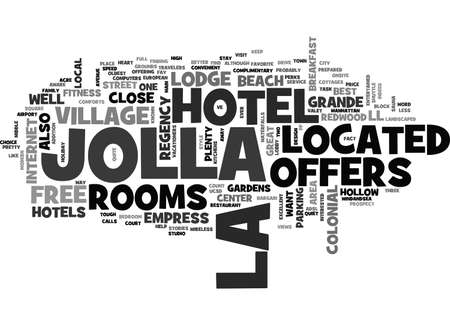 BEST HOTELS IN LA JOLLA TEXT WORD CLOUD CONCEPT
