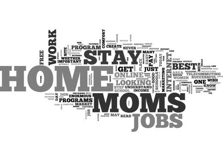 BEST JOBS FOR STAY AT HOME MOMS TEXT WORD CLOUD CONCEPT Vectores