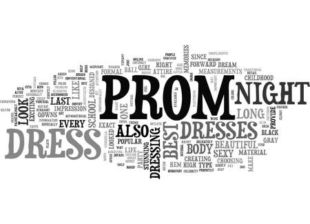 looked: BEST PROM DRESS TEXT WORD CLOUD CONCEPT Illustration