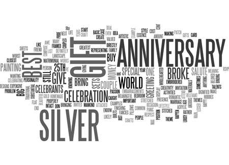 BEST SILVER ANNIVERSARY GIFT IF YOURE BROKE TEXT WORD CLOUD CONCEPT Çizim