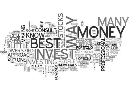 earned: BEST WAY TO INVEST MONEY TEXT WORD CLOUD CONCEPT Illustration