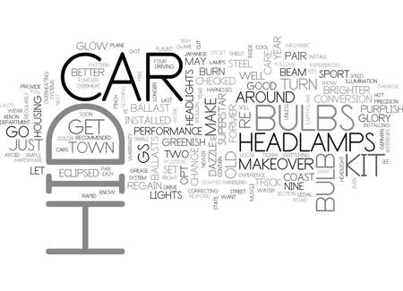 YOUR OLD CAR CAN BE AS GOOD AS NEW WITH HID TEXT WORD CLOUD CONCEPT