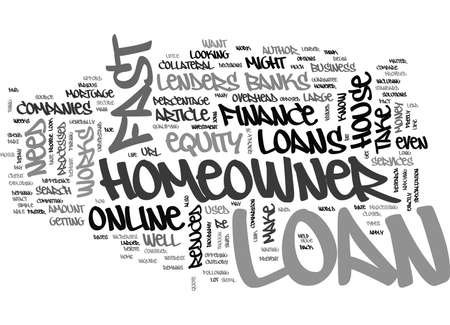 WHERE TO LOOK FOR A FAST HOMEOWNER LOAN TEXT WORD CLOUD CONCEPT Illustration