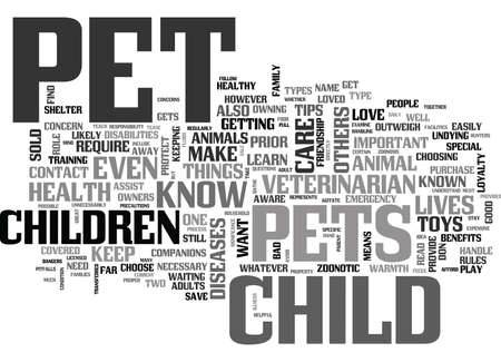 YOUR PET S HEALTH PROTECT YOUR CHILDREN TEXT WORD CLOUD CONCEPT