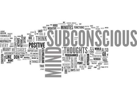 YOUR SUBCONSCIOUS MIND THE KEY TO YOUR SUCCESSFUL LIFE TEXT WORD CLOUD CONCEPT