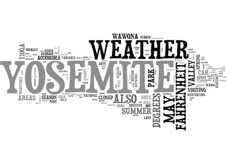 YOSEMITE WEATHER TEXT WORD CLOUD CONCEPT