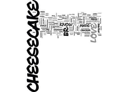 WHY I LOVE CHEESECAKE TEXT WORD CLOUD CONCEPT