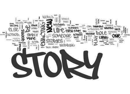 YOU ARE THE ACTOR OR ACTRESS OF YOUR OWN STORY TEXT WORD CLOUD CONCEPT