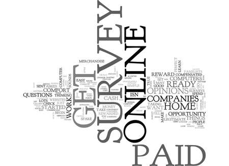 WHO WANTS TO GET PAID ONLINE SURVEY TEXT WORD CLOUD CONCEPT