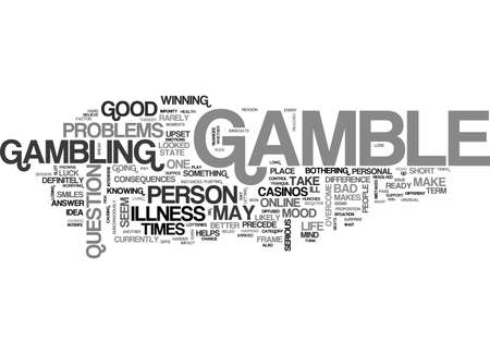 WHEN TO GAMBLE AND WHEN NOT TO GAMBLE TEXT WORD CLOUD CONCEPT