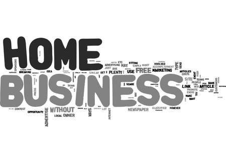 YOU CAN ADVERTISE YOUR HOME BUSINESS FREE TEXT WORD CLOUD CONCEPT