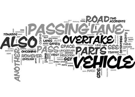 WHEN TO PASS ANOTHER VEHICLE AND WHEN NOT TO PASS TEXT WORD CLOUD CONCEPT