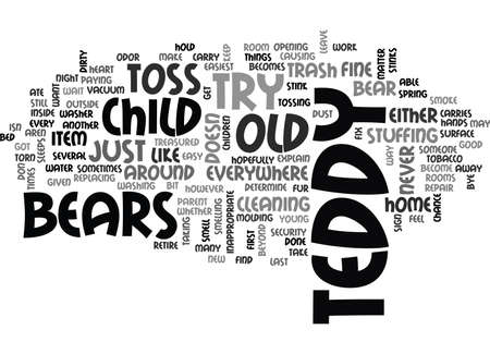 stinks: WHEN TO TOSS OLD TEDDY BEARS TEXT WORD CLOUD CONCEPT