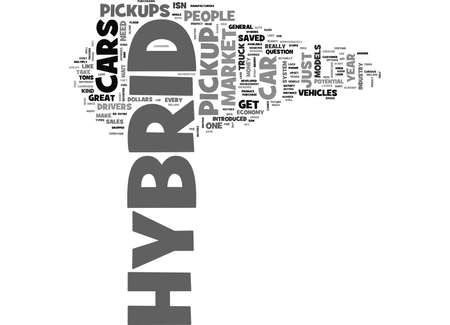 WHY ISNT THERE A HYBRID PICKUP TEXT WORD CLOUD CONCEPT