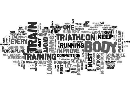 stopped: WHEN WHERE AND HOW TO TRAIN FOR A TRIATHLON TEXT WORD CLOUD CONCEPT