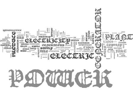 WHEN WILL I EVER USE AN ELECTRIC GENERATOR TEXT WORD CLOUD CONCEPT