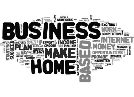 YOU CAN MAKE MONEY WITH A HOME BASED BUSINESS TEXT WORD CLOUD CONCEPT