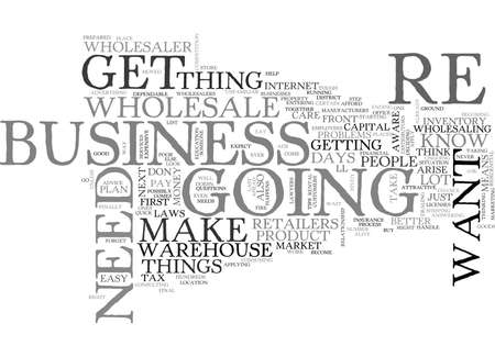 WHOLESALE HOW TO GET INTO THE BUSINESS TEXT WORD CLOUD CONCEPT