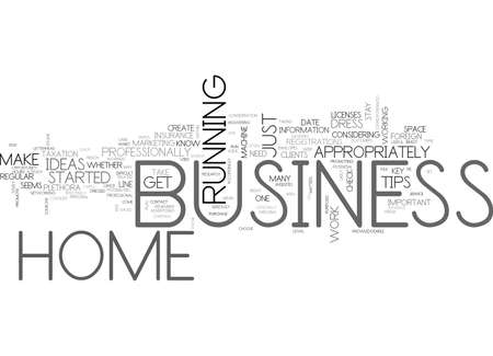 professionally: WHEN YOU RE AT HOME WITH YOUR BUSINESS TEXT WORD CLOUD CONCEPT