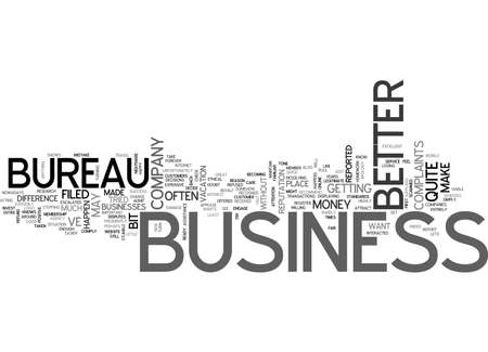 BETTER BUSINESS BUREAU TEXT WORD CLOUD CONCEPT Illustration