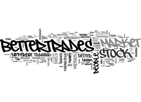 fortunately: BETTERTRADES TEXT WORD CLOUD CONCEPT
