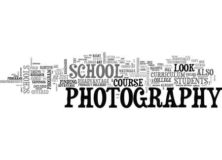 WHAT TO LOOK FOR IN A PHOTOGRAPHY SCHOOL TEXT WORD CLOUD CONCEPT Illustration